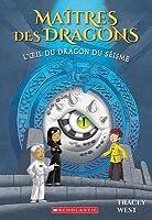 L'oeil du dragon du seisme (Maitres des dragons #13)