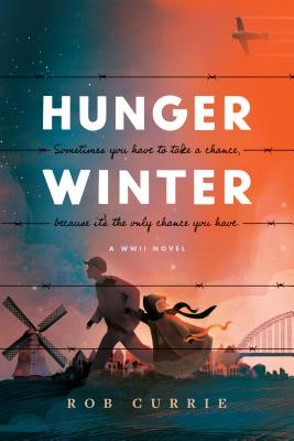 Hunger Winter: A World War II Novel