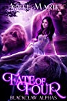 Fate of Four (Blackclaw Alphas #1)