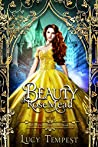 Beauty of Rosemead: A Retelling of Beauty and the Beast (Fairytales of Folkshore, #5)