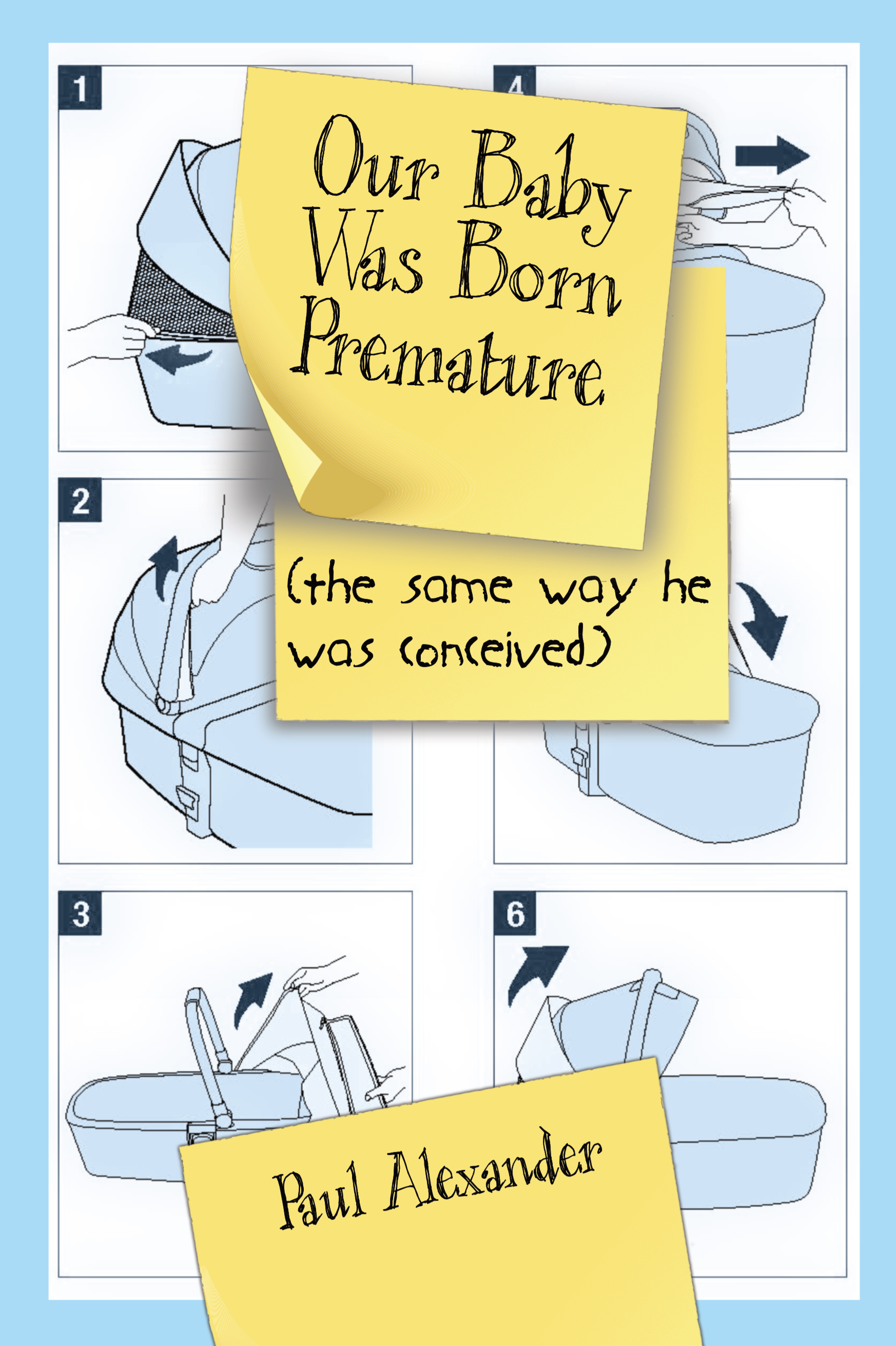 Our Baby Was Born Premature By Paul Alexander