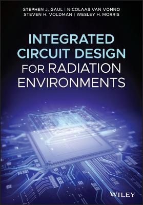 Integrated Circuit Design for Radiation Environments by