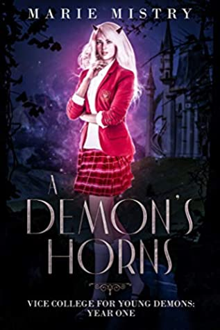 A Demon's Horns (Vice College for Young Demons, #1)