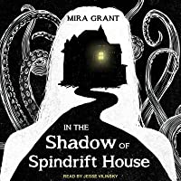 In the Shadow of Spindrift House