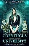 Corviticus University (Corviticus University, #1)