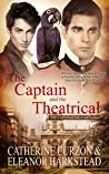 The Captain and the Theatrical (The Captivating Captains, #3)