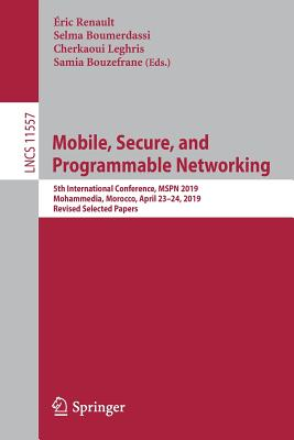 Mobile, Secure, and Programmable Networking