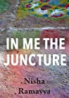 In Me The Juncture