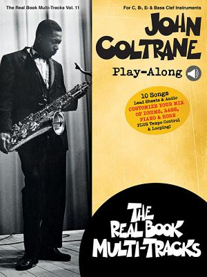 John Coltrane Play-Along: Real Book Multi-Tracks Volume 11
