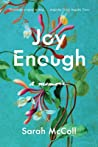 Joy Enough: A Memoir
