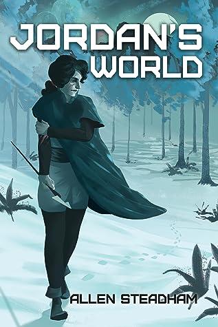Jordan's World, The Jordan of Algoran Series #1