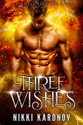 Three Wishes (Blackwell Djinn)