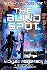 The Blind Spot (Neon Horizon #1)