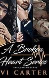 A Broken Heart Series: The Complete Series (1-3)