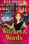 Witches & Words (Library Witch Mystery #4)