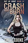 Crash and Burn (Out of Orbit #4)
