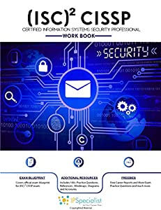 (ISC)2 CISSP Certified Information Systems Security Professional Study Guide 2019: With 150+ Practice Questions