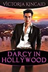 Darcy in Hollywood: A Modern Pride and Prejudice Variation