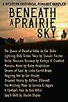Beneath a Prairie Sky: A Western Historical Romance Sampler