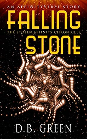 Falling Stone: An AffinityVerse Story (AffinityVerse Prequels Book #3)