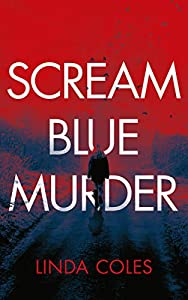 Scream Blue Murder (Jack Rutherford and Amanda Lacey, #7)