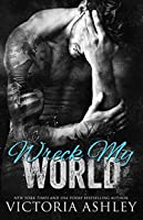 Wreck My World