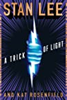 A Trick of Light (Stan Lee's Alliances, #1)