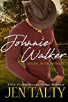 Johnnie Walker (It's All In The Whiskey, #1)