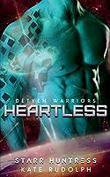 Heartless (Detyen Warriors) (Volume 3)