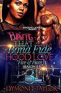 That Bona Fide Hood Love 3: Fire & Pure