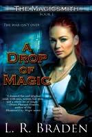 A Drop of Magic (The Magicsmith, #1)