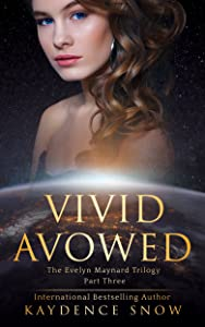 Vivid Avowed (The Evelyn Maynard Trilogy, #3)