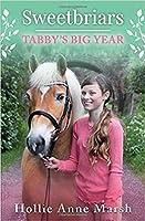 Tabby's Big Year (Sweetbriars, #2)