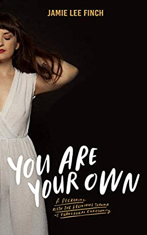 You Are Your Own by Jamie Lee Finch