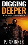 Digging Deeper ( A Sam Harris Adventure, #6)