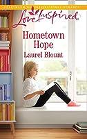 Hometown Hope (Mills & Boon Love Inspired)