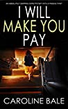 I Will Make You Pay ebook review