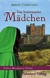 Das bretonische Mädchen (Edition Theophanus Töchter 1)