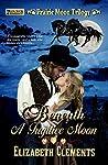 Beneath a Fugitive Moon (Prairie Moon Trilogy, #2)