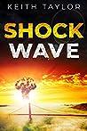 Shock Wave (Jack Archer Post Apocalyptic Survival #2)