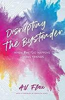 Disrupting the Bystander: Intervening Against Interpersonal Harm