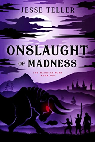 Onslaught of Madness