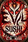 Evil Sushi (Evil Sushi #1)