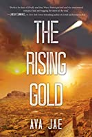 The Rising Gold (Beyond the Red Trilogy Book 3)