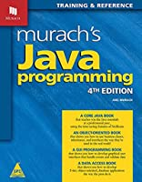Murach's Java Programming: Training and Reference