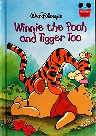 Walt Disney's Winnie the Pooh and Tigger Too by Walt Disney Company