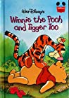 Walt Disney's Winnie the Pooh and Tigger Too (Disney's Wonderful World of Reading)