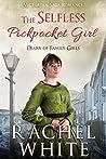 The Selfless Pickpocket Girl: Victorian Saga Romance, Dairy of Family Girls