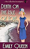 Death on the Isle of Love (Mrs. Lillywhite Investigates, #3)