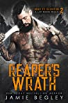 Reaper's Wrath (Road to Salvation: A Last Rider's Trilogy, #2)
